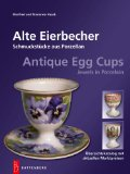 Alte Eierbecher - Antique Egg Cups