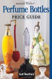Antique Perfume Bottles Price Guide